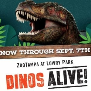 Dinos Alive at ZooTampa - Open now through August 9th